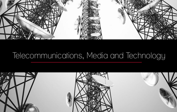 Telecommunications, Media and Technology